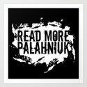 Read More Palahniuk  |  Chuck Palahniuk Art Print
