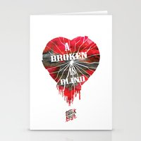 A Broken Heart Is Blind … Stationery Cards