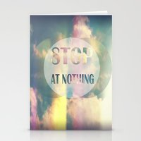 Stop At Nothing Stationery Cards