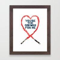 You're the Obi-Wan for Me Framed Art Print