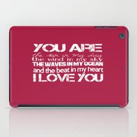 You Are My Valentine iPad Case