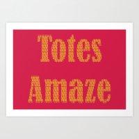 Totes Amaze Pink/Yellow Art Print