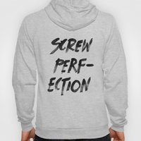 Perfection Hoody