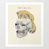Pop will kill us all Art Print
