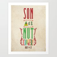 Buddy The Elf! Son Of A … Art Print