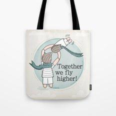 Together we fly higher Tote Bag