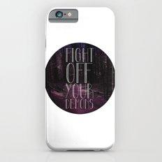 fght ff yr dmns Slim Case iPhone 6s