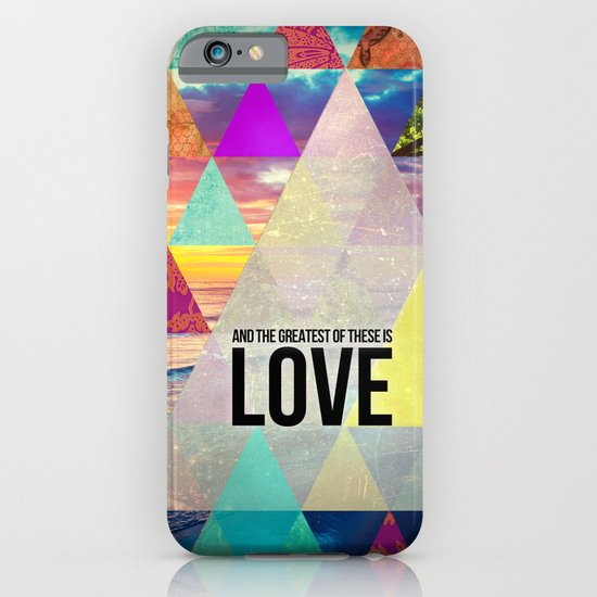 "1 Corinthians 13:13 ""And the greatest of these is Love"" iPhone & iPod Case"