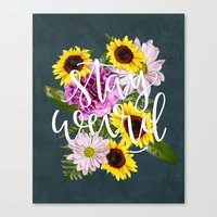 Stay Weird In Flowers //… Canvas Print