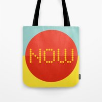 Now 2 Tote Bag