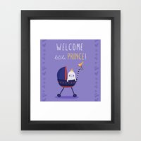 Welcome little prince! Framed Art Print