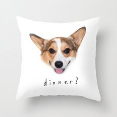 Dinner yet? Throw Pillow
