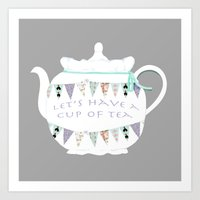 Let's Have A Cup Of Tea Art Print