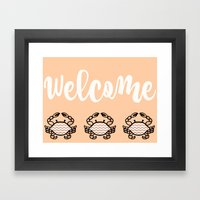 Rose Crab Welcome  Framed Art Print