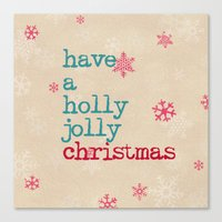 Have A Holly Jolly Chris… Canvas Print