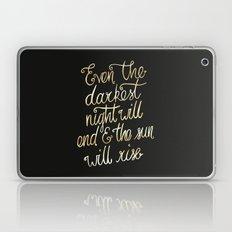 Even the darkest night will end Laptop & iPad Skin