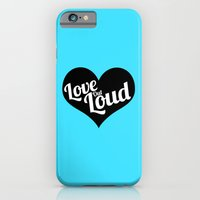 Love Out Loud - Black & … iPhone 6 Slim Case