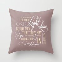 Matthew 5:16  Throw Pillow