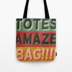 Totes Amaze-Bag! Tote Bag