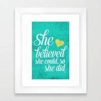 She Believed And She Did Framed Art Print