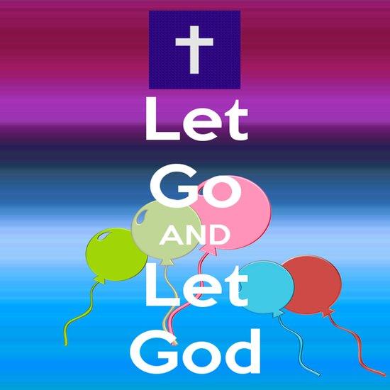 Let Go and Let God Art Print