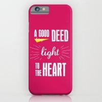 A Good Deed Brings Light… iPhone 6 Slim Case