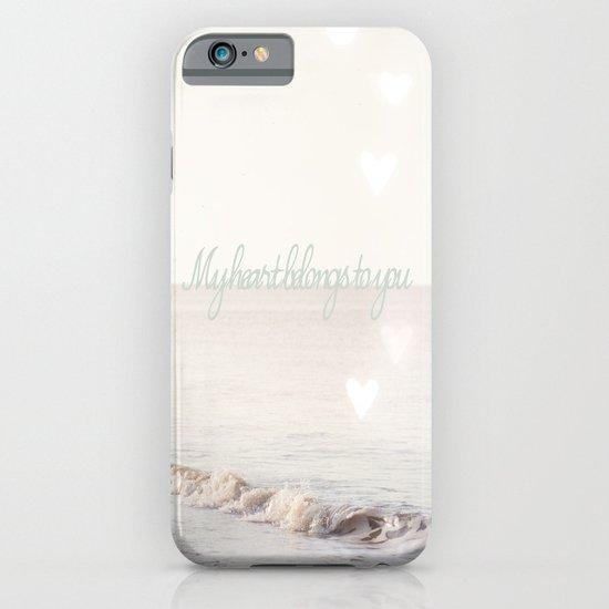 My heart belongs to you iPhone & iPod Case