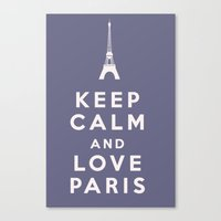 Keep Calm and Love Paris Canvas Print