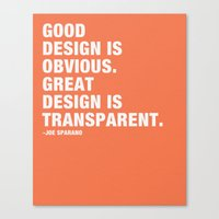 Good Design Is Obvious. … Canvas Print