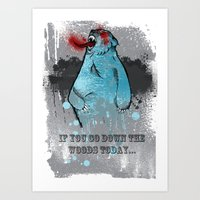 if you go down the woods today... / A Grizzly Alien Art Print