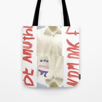 Be Another If You Want Tote Bag