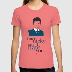 You're Tacky and I Hate You Womens Fitted Tee Pomegranate SMALL