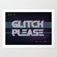 Glitch Please Art Print