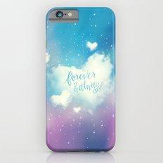FOREVER & ALWAYS iPhone 6 Slim Case