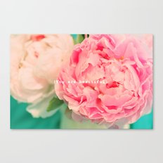 {You are beautiful} Canvas Print