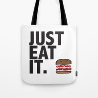 JUST EAT IT... BURGER Tote Bag