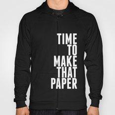 Make That Paper Hoody