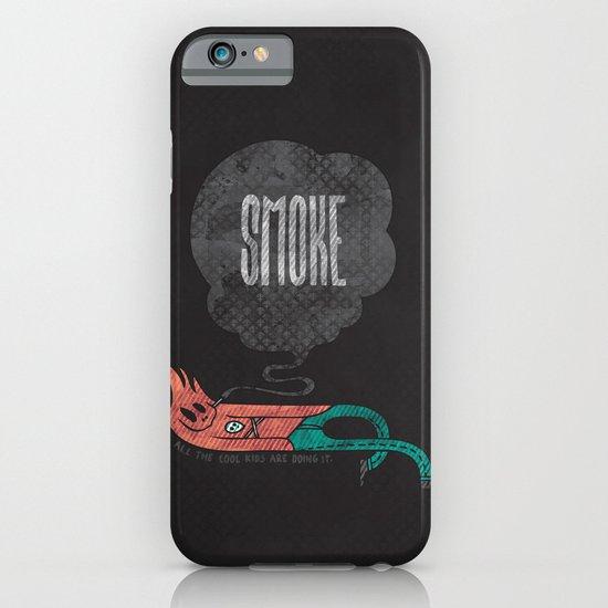 Smoke! iPhone & iPod Case