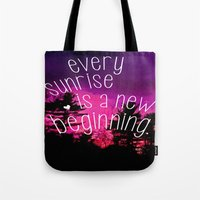 Sunrises Are New Beginni… Tote Bag