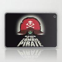 Dawn Of The Zombie Pirat… Laptop & iPad Skin