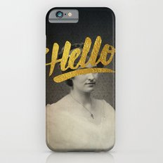 Vintage Quotes Collection -- Hello iPhone 6s Slim Case