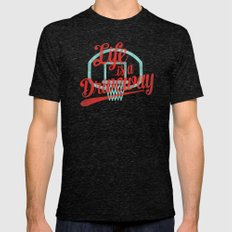 Life Is a Driveway Mens Fitted Tee Tri-Black SMALL