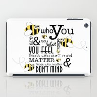 Bee Who You Are..... iPad Case