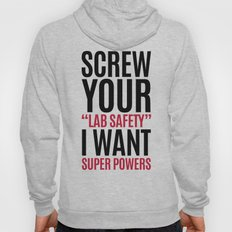 I Want Super Powers Funny Quote Hoody
