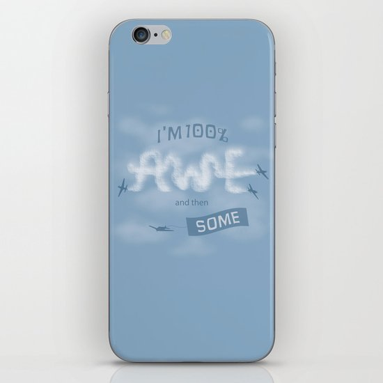 I'm 100% Awe and then Some iPhone & iPod Skin
