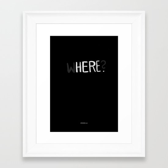 Here. Framed Art Print