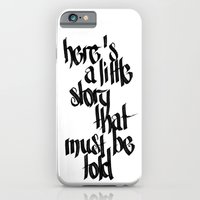 iPhone & iPod Case featuring here's a little story that must be told by artknocklife