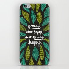 If Mama Ain't Happy iPhone & iPod Skin