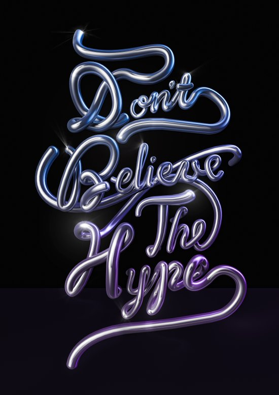 Don't Believe The Hype Art Print