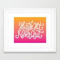 Hustle, Hit, Never Quit Framed Art Print